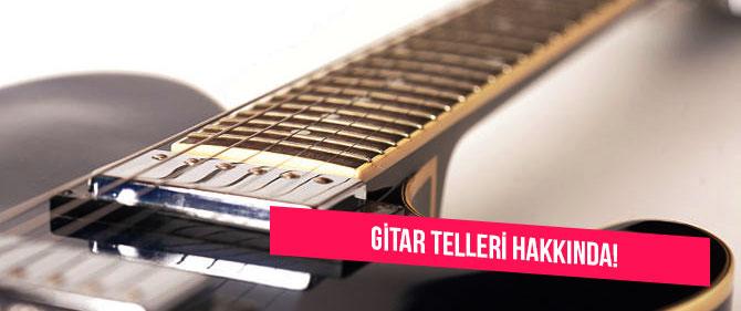 gitar-tellerinin-önemi