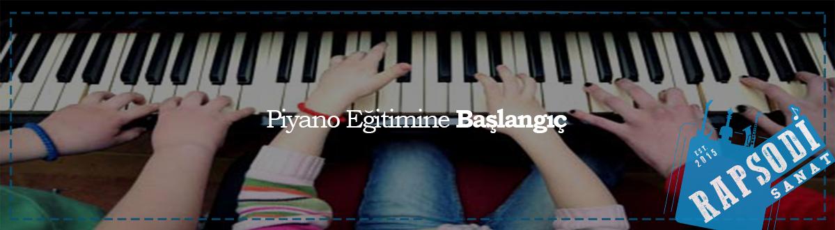 piyano eğitimine başlangıç